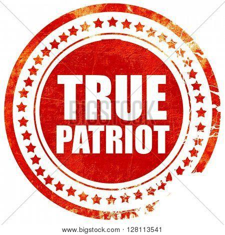 true patriot, red grunge stamp on solid background