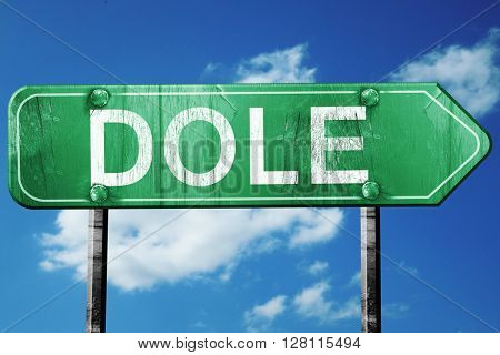 dole road sign, 3D rendering, vintage green with clouds backgrou