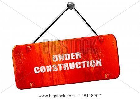 Under construction sign, 3D rendering, vintage old red sign
