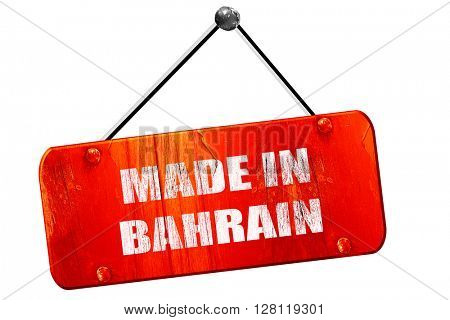 Made in bahrain, 3D rendering, vintage old red sign