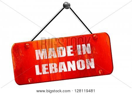 Made in lebanon, 3D rendering, vintage old red sign