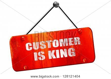 customer is king, 3D rendering, vintage old red sign