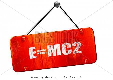 e = mc2, 3D rendering, vintage old red sign