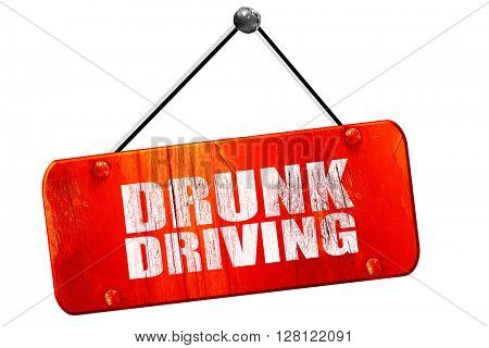 drunk driving, 3D rendering, vintage old red sign