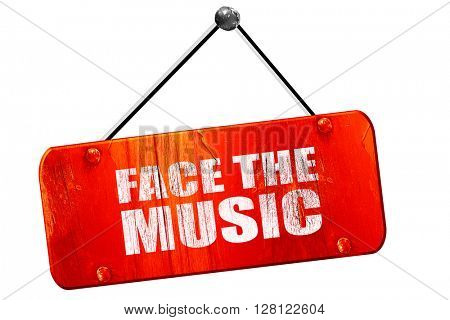 face the music, 3D rendering, vintage old red sign