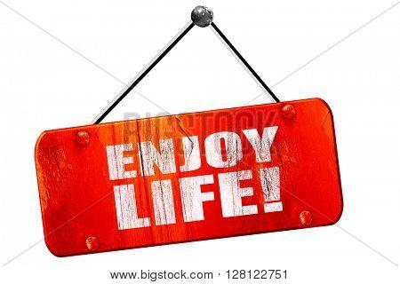 enjoy life!, 3D rendering, vintage old red sign