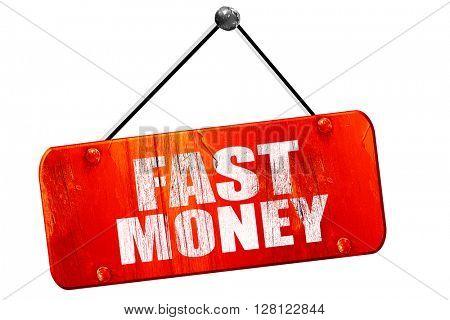 fast money, 3D rendering, vintage old red sign