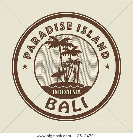 Stamp with the palm island and words Paradise Island, Bali, written inside vector illustration