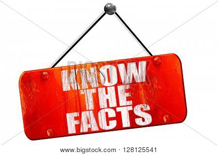 know the facts, 3D rendering, vintage old red sign