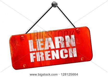 learn french, 3D rendering, vintage old red sign