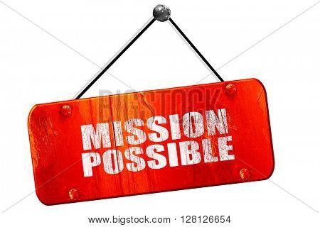 mission possible, 3D rendering, vintage old red sign