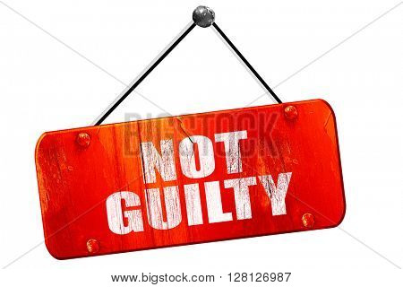 not guilty, 3D rendering, vintage old red sign