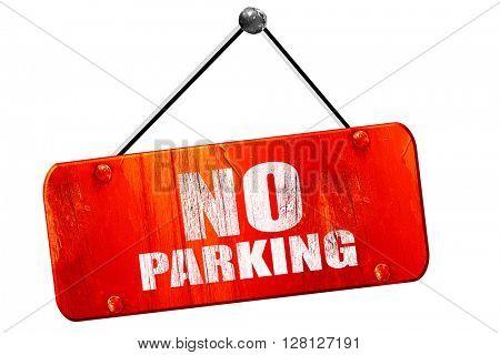 no parking, 3D rendering, vintage old red sign