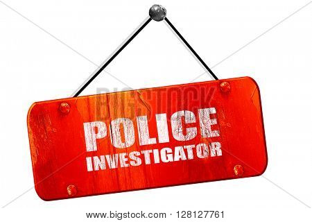 police investigator, 3D rendering, vintage old red sign