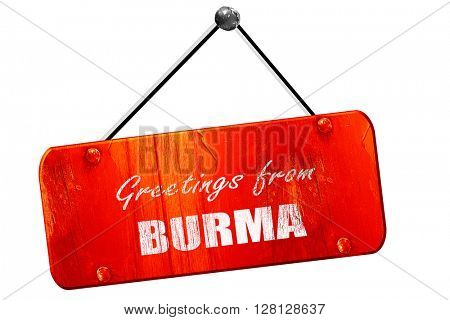 Greetings from burma, 3D rendering, vintage old red sign