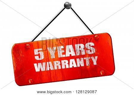 5 years warranty, 3D rendering, vintage old red sign