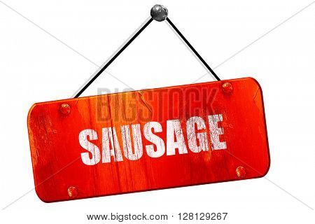 Delicious sausage sign, 3D rendering, vintage old red sign