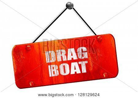 drag boat sign , 3D rendering, vintage old red sign