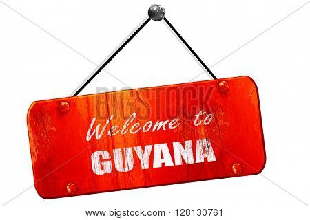 Welcome to guyana, 3D rendering, vintage old red sign