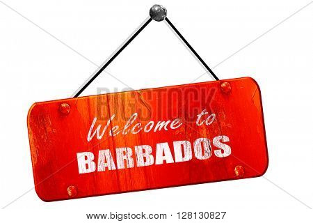 Welcome to barbados, 3D rendering, vintage old red sign