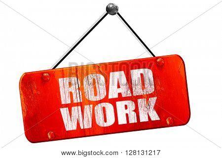 road work, 3D rendering, vintage old red sign