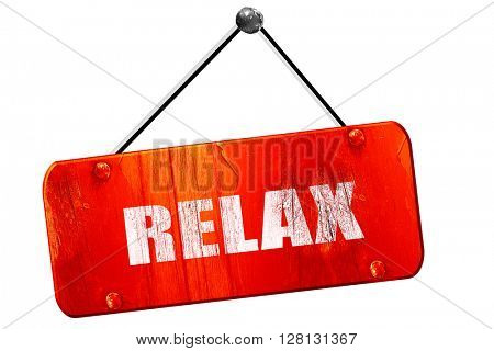 relax, 3D rendering, vintage old red sign