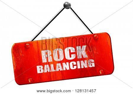 rock balancing, 3D rendering, vintage old red sign