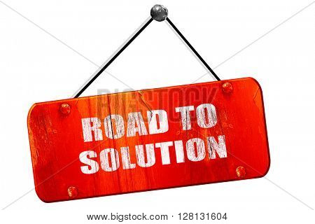 road to solution, 3D rendering, vintage old red sign