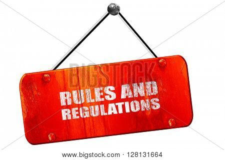 rules and regulations, 3D rendering, vintage old red sign