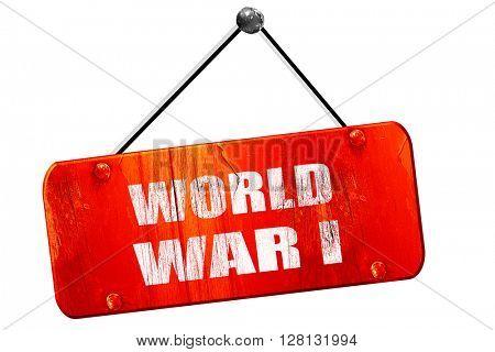 World war 1 , 3D rendering, vintage old red sign