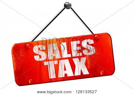 sales tax, 3D rendering, vintage old red sign