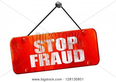 stop fraud, 3D rendering, vintage old red sign