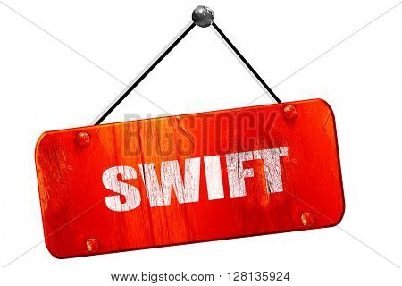 swift, 3D rendering, vintage old red sign