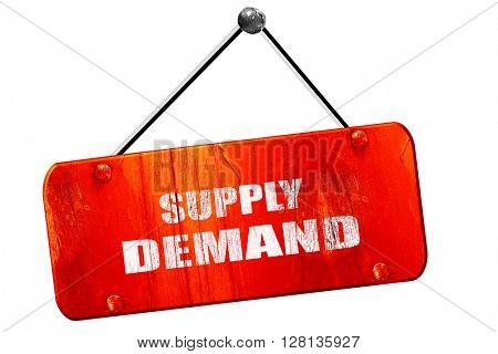 supply and demand, 3D rendering, vintage old red sign