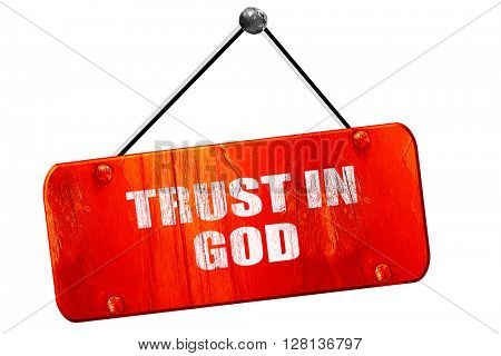 trust in god, 3D rendering, vintage old red sign