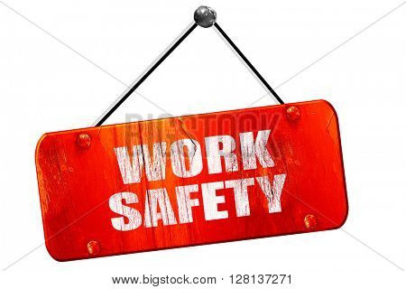 work safety, 3D rendering, vintage old red sign