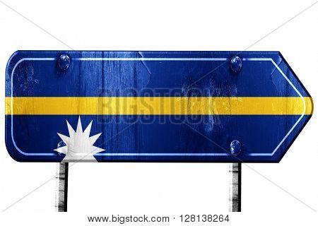 Nauru flag, 3D rendering, road sign on white background