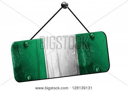 Nigeria flag, 3D rendering, vintage grunge hanging sign
