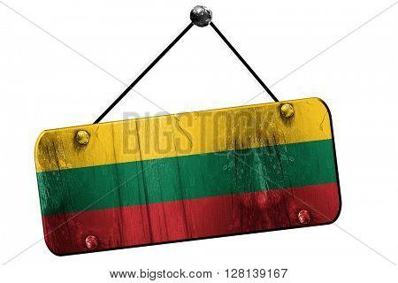 Lithuania flag, 3D rendering, vintage grunge hanging sign