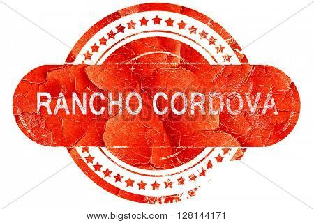 rancho cordova, vintage old stamp with rough lines and edges