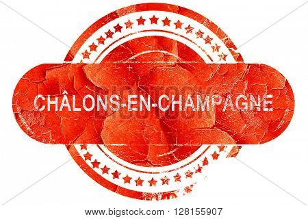 chalons-en-champagne, vintage old stamp with rough lines and edg