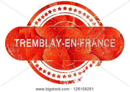 tremblay-en-france, vintage old stamp with rough lines and edges