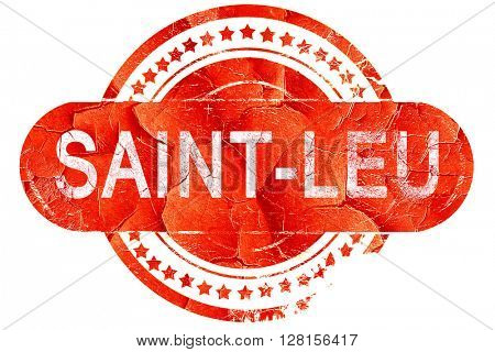 saint-leu, vintage old stamp with rough lines and edges