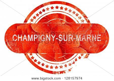 champigny-sur-marne, vintage old stamp with rough lines and edge