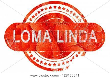 loma linda, vintage old stamp with rough lines and edges