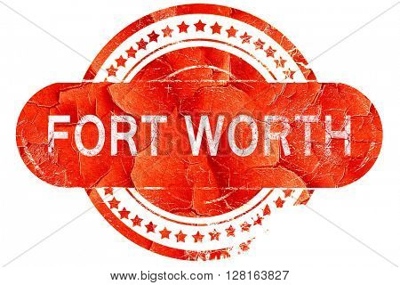 fort worth, vintage old stamp with rough lines and edges