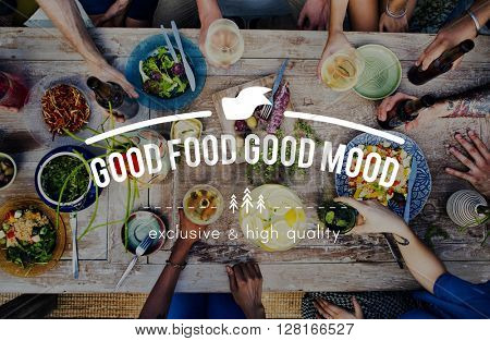 Good Food Good Mood Meal Concept