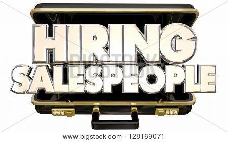 Hiring Sales People Job Help Wanted Briefcase 3d Words