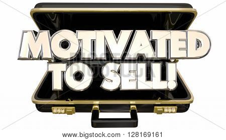 Motivated to Sell Sales Person Briefcase Attitude Ambition 3d Words