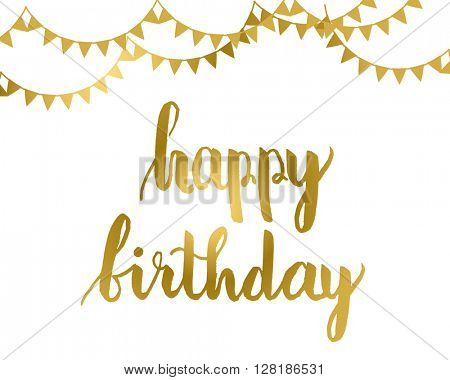 Greeting card design.  Gold Happy birthday lettering with flag garlands